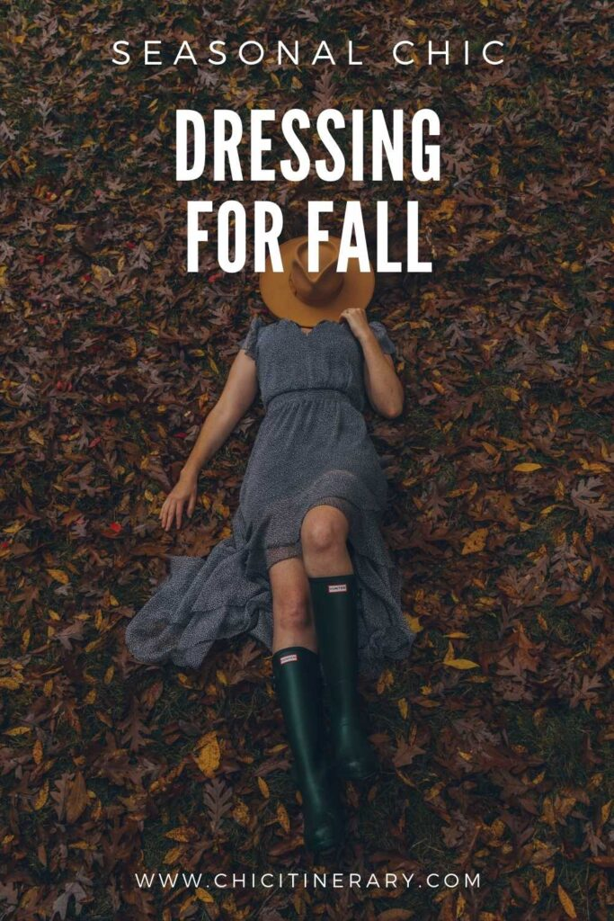 Seasonal Chic: Dressing for Fall from Chic Itinerary